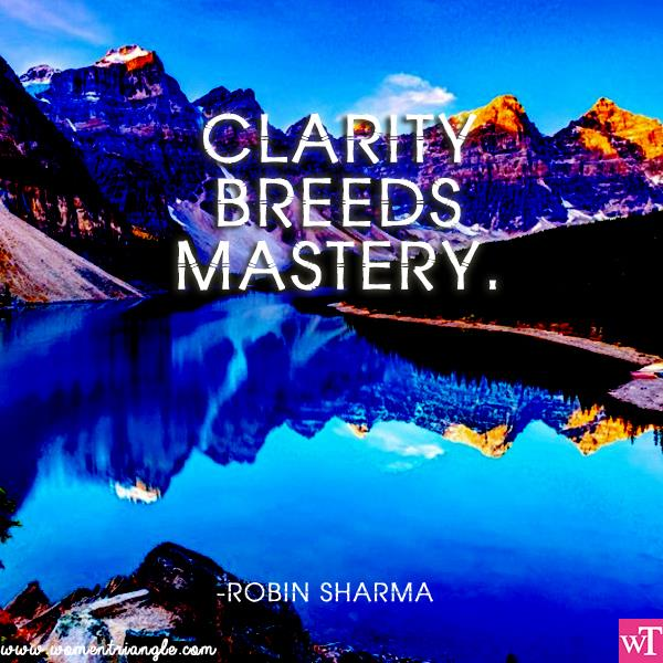 CLARITY BREEDS MASTERY