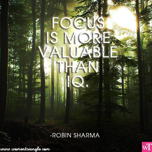 FOCUS IS MORE VALUABLE THAN IQ
