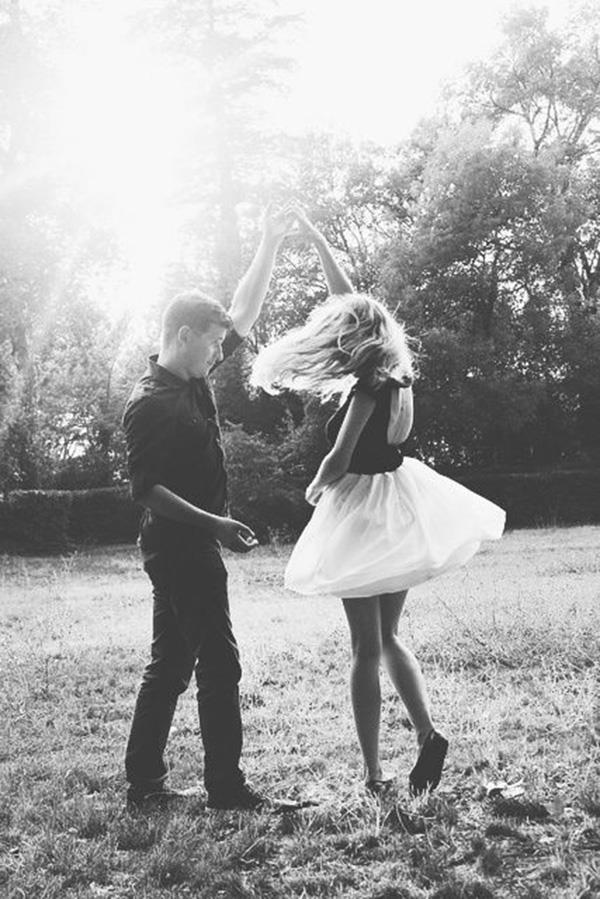 Dance with her, even if there's no music playing