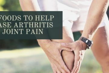 6 Foods to Ease Arthritis Joint Pain