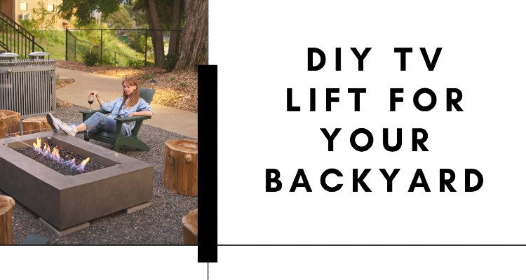Improve Your Backyard with a New Exciting DIY TV Lift